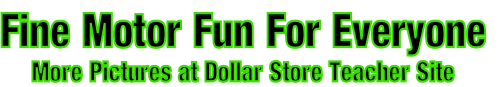 Fine Motor Fun For Everyone